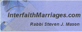 Interfaith Marriages by Rabbi Steve Mason